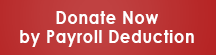 Button: Donate now by payroll deduction