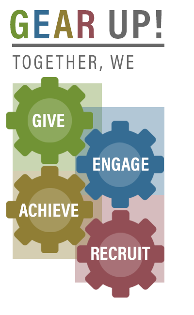 Gear UP! Together we give, engage, achieve, recruit
